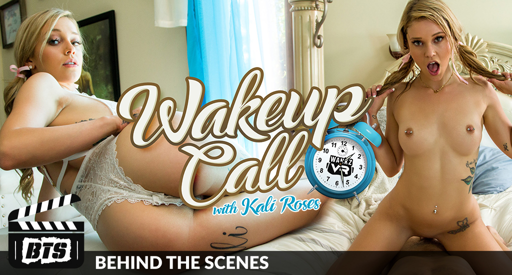 Kali Roses - Behind the Scenes - Wake Up Call