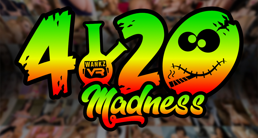Happy 420 from WankzVR