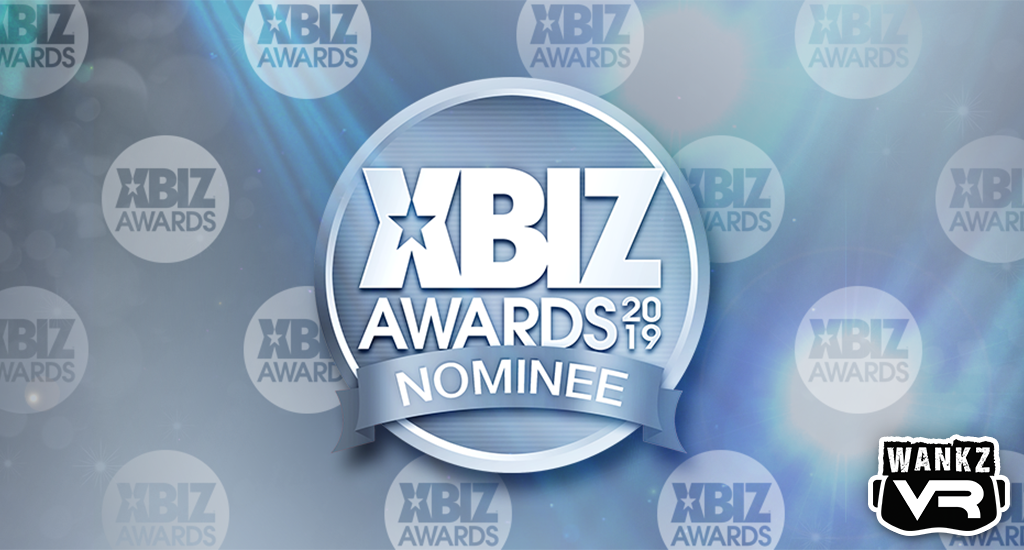 WankzVR Nominated at 2019 XBIZ Awards