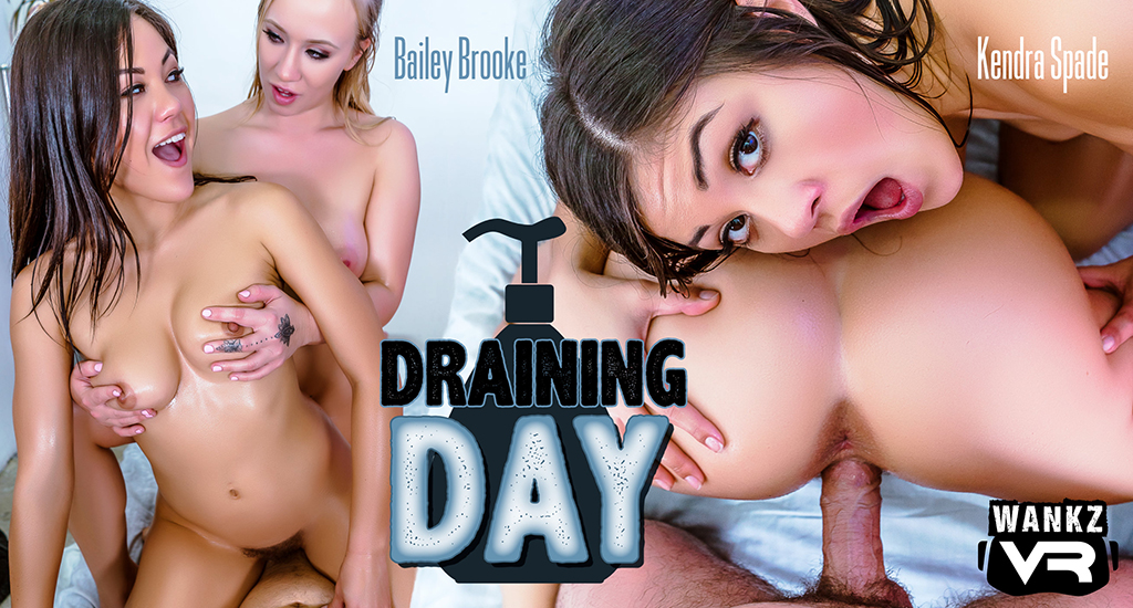 Draining Day - Bailey Brooke and Kendra Spade