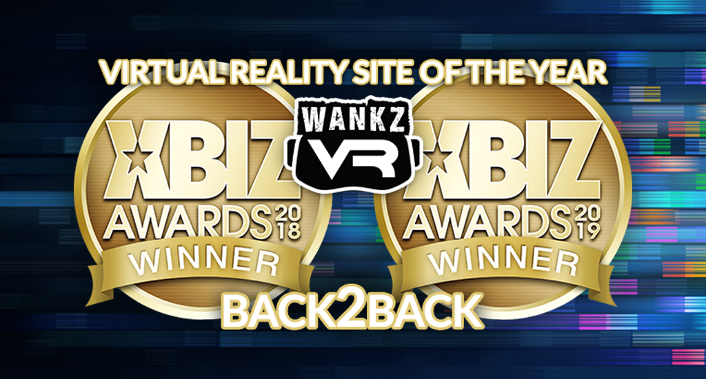 WankzVR - Virtual Reality Site of the Year - 2019 XBIZ Awards